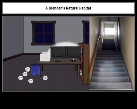 A Brenden's Natural Habitat