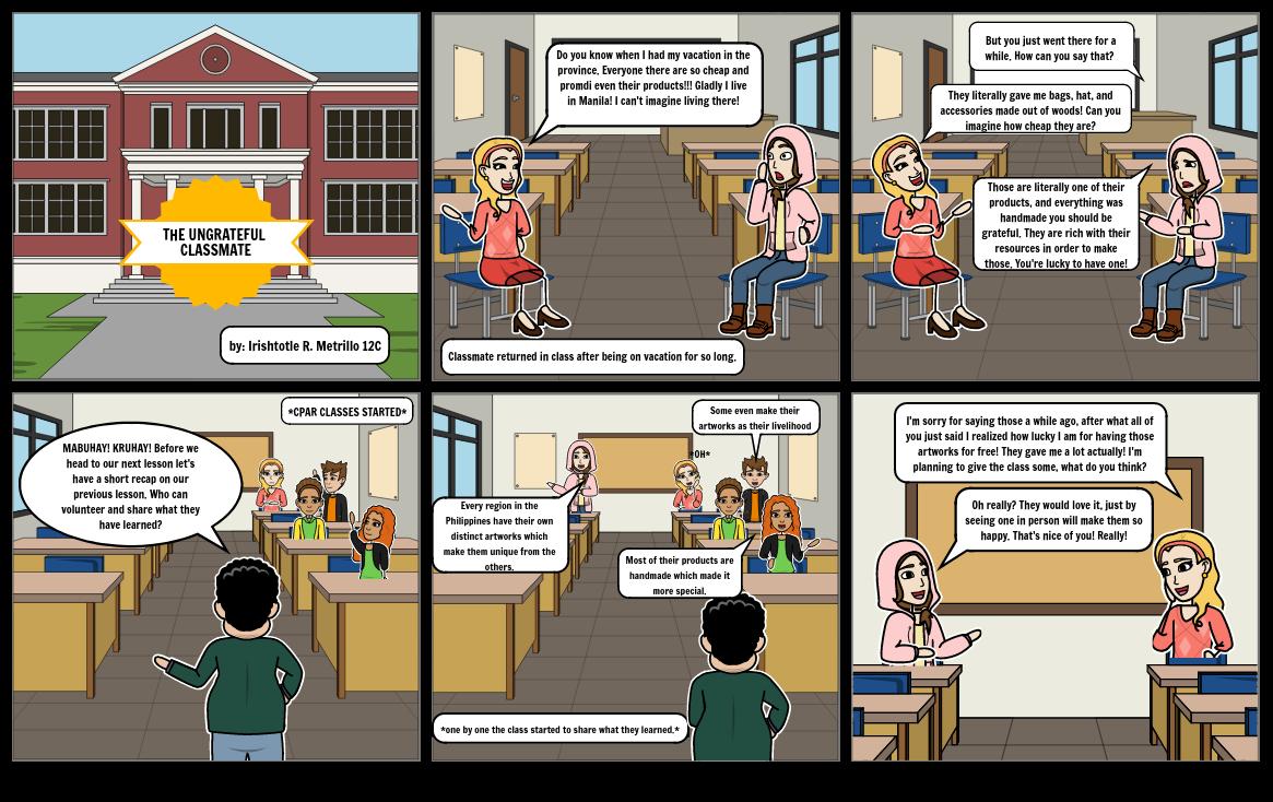 The ungrateful classmate by Irishtotle R. Metrillo 12C